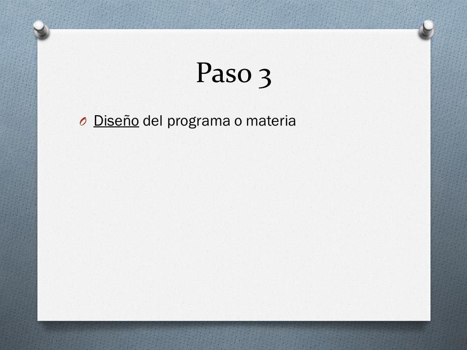 Paso 3 Diseño del programa o materia