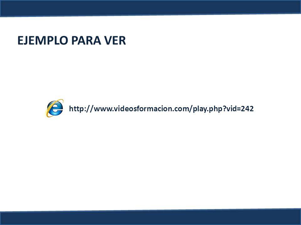 EJEMPLO PARA VER http://www.videosformacion.com/play.php vid=242