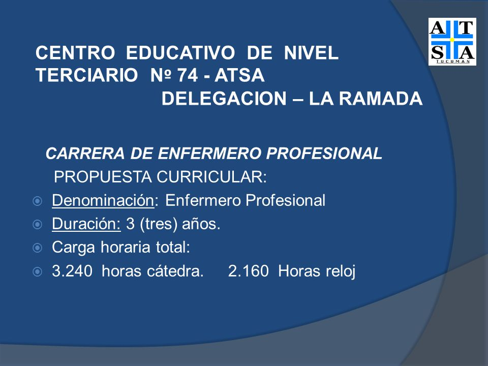 CARRERA DE ENFERMERO PROFESIONAL PROPUESTA CURRICULAR:
