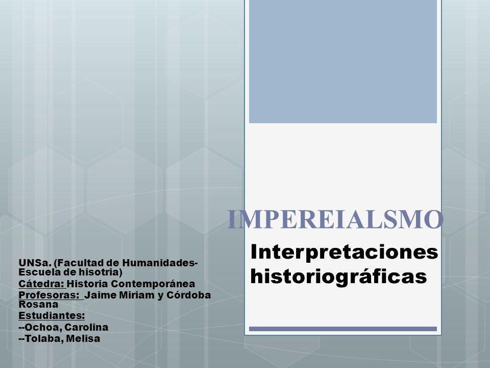 Interpretaciones historiográficas