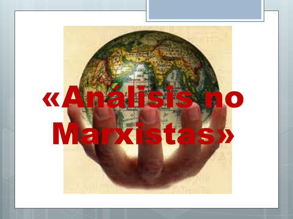 «Análisis no Marxistas»