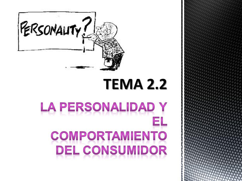 LA PERSONALIDAD Y EL COMPORTAMIENTO DEL CONSUMIDOR