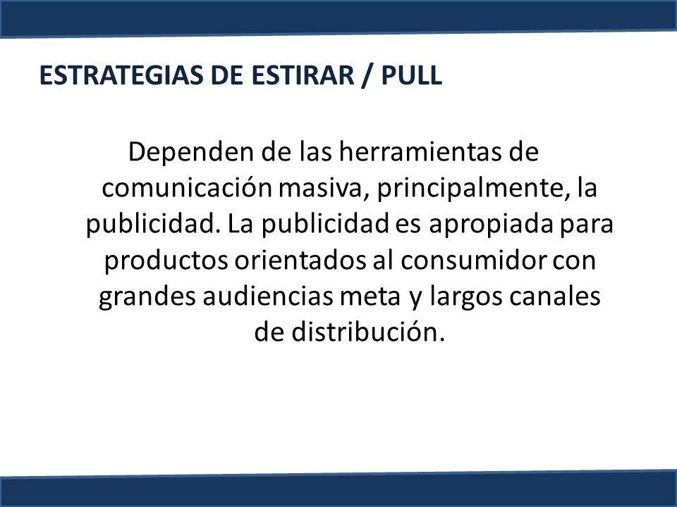 ESTRATEGIAS DE ESTIRAR / PULL