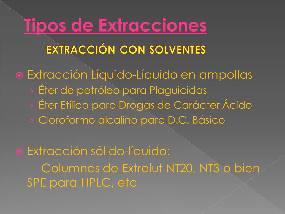 EXTRACCIÓN CON SOLVENTES