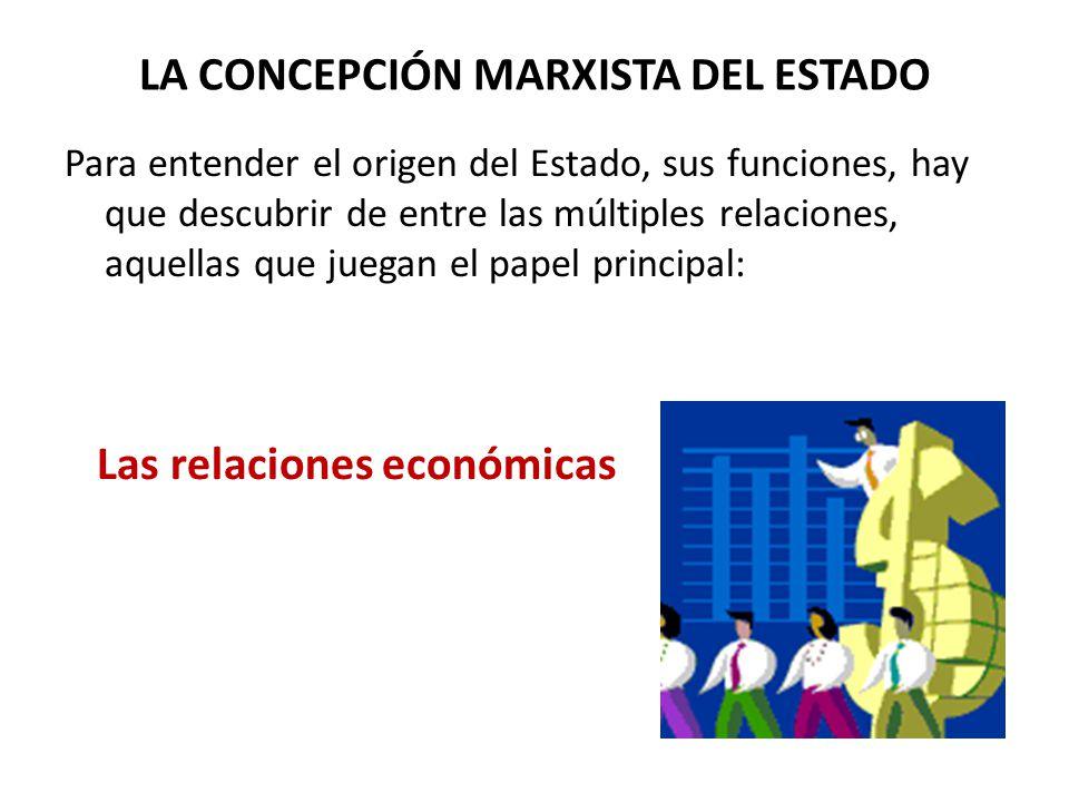 LA CONCEPCIÓN MARXISTA DEL ESTADO