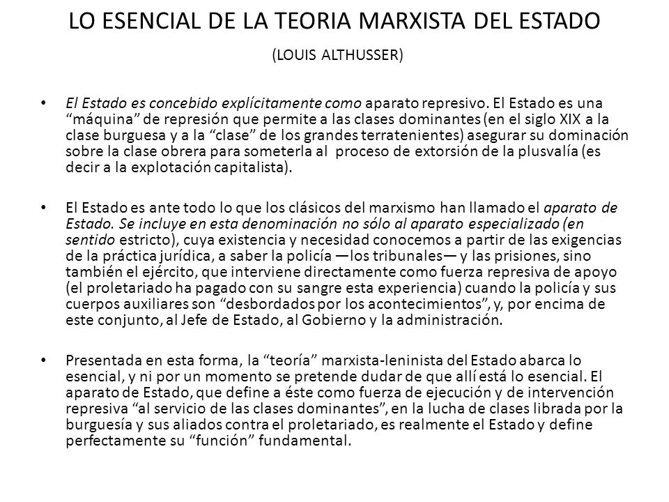 LO ESENCIAL DE LA TEORIA MARXISTA DEL ESTADO (LOUIS ALTHUSSER)