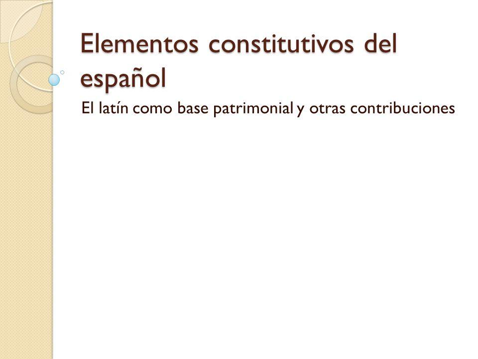 Elementos constitutivos del español
