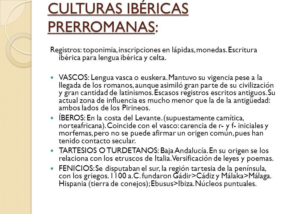 CULTURAS IBÉRICAS PRERROMANAS: