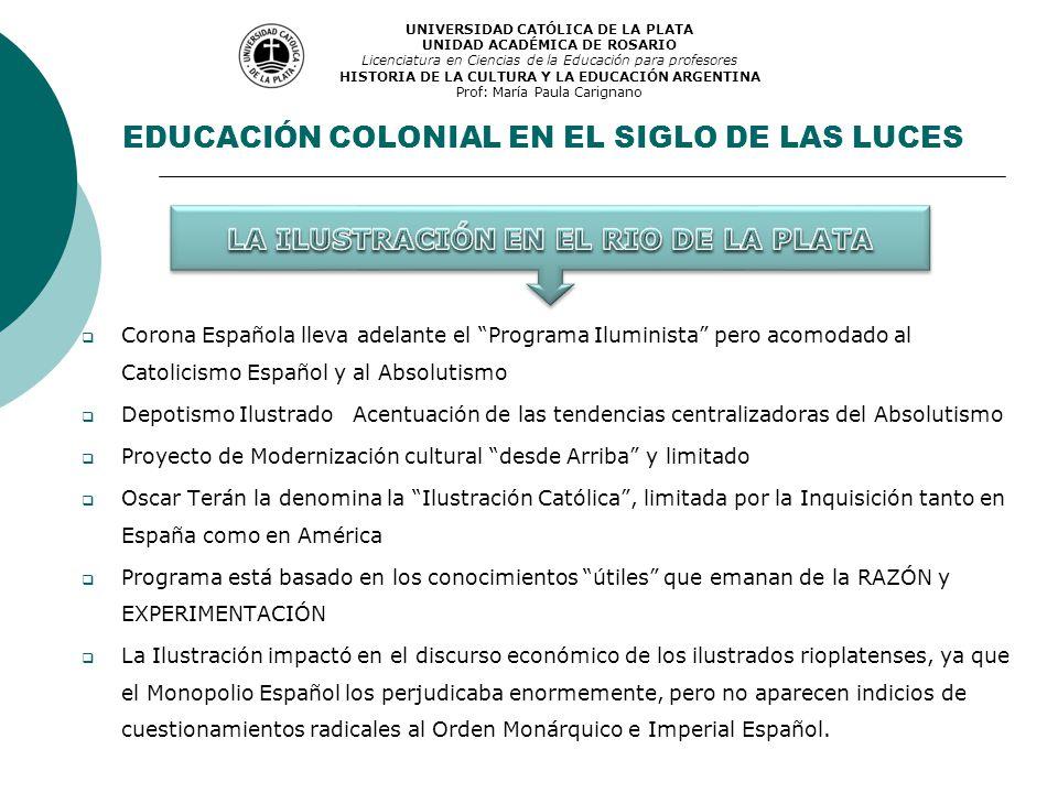 EDUCACIÓN COLONIAL EN EL SIGLO DE LAS LUCES