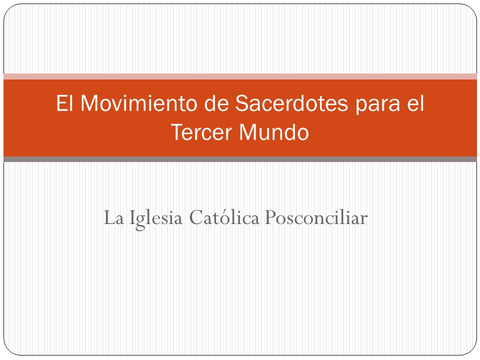 El Movimiento de Sacerdotes para el Tercer Mundo
