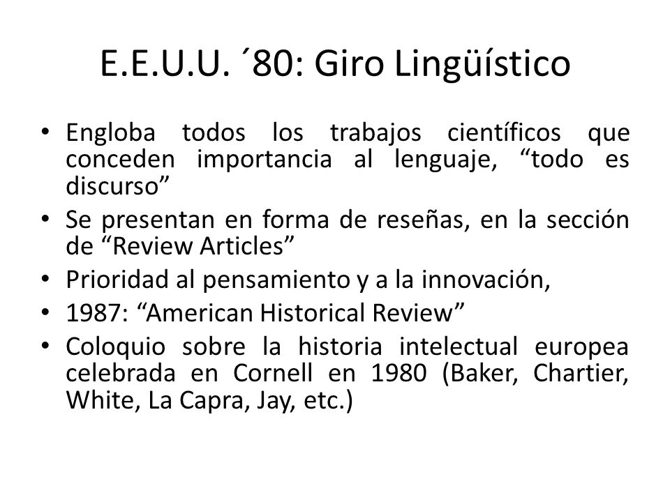 E.E.U.U. ´80: Giro Lingüístico