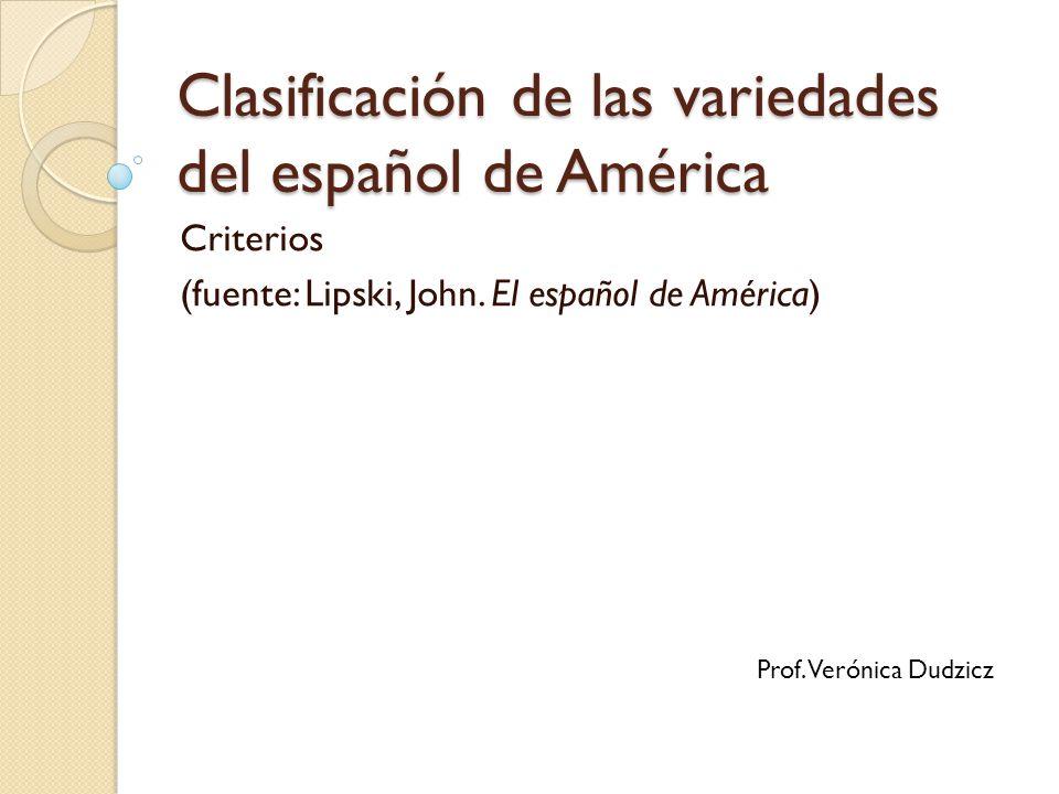 Clasificación de las variedades del español de América