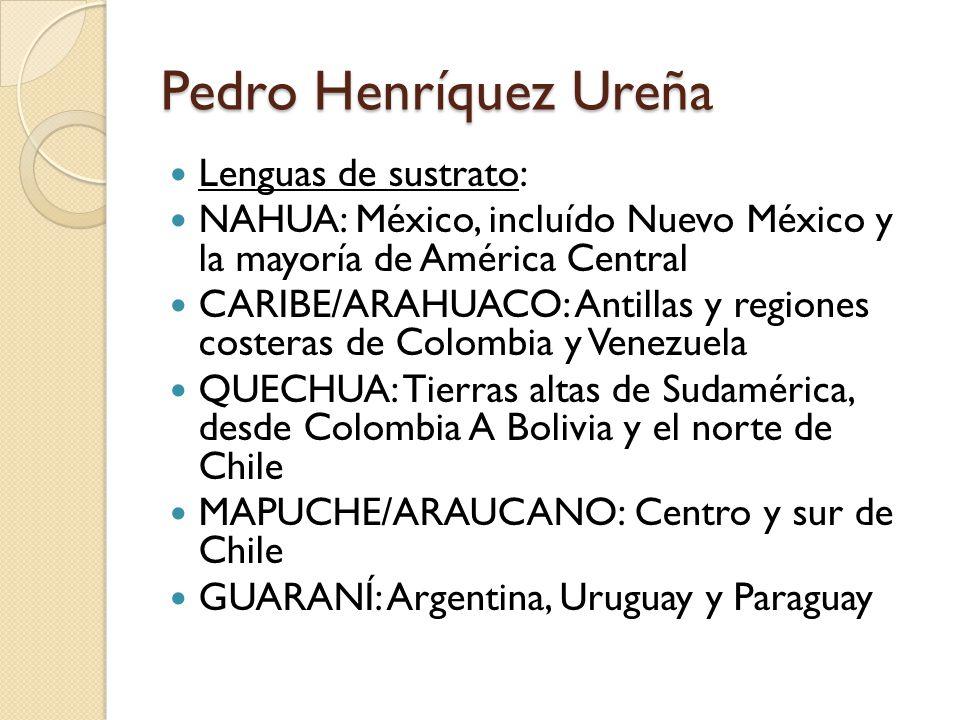 Pedro Henríquez Ureña Lenguas de sustrato: