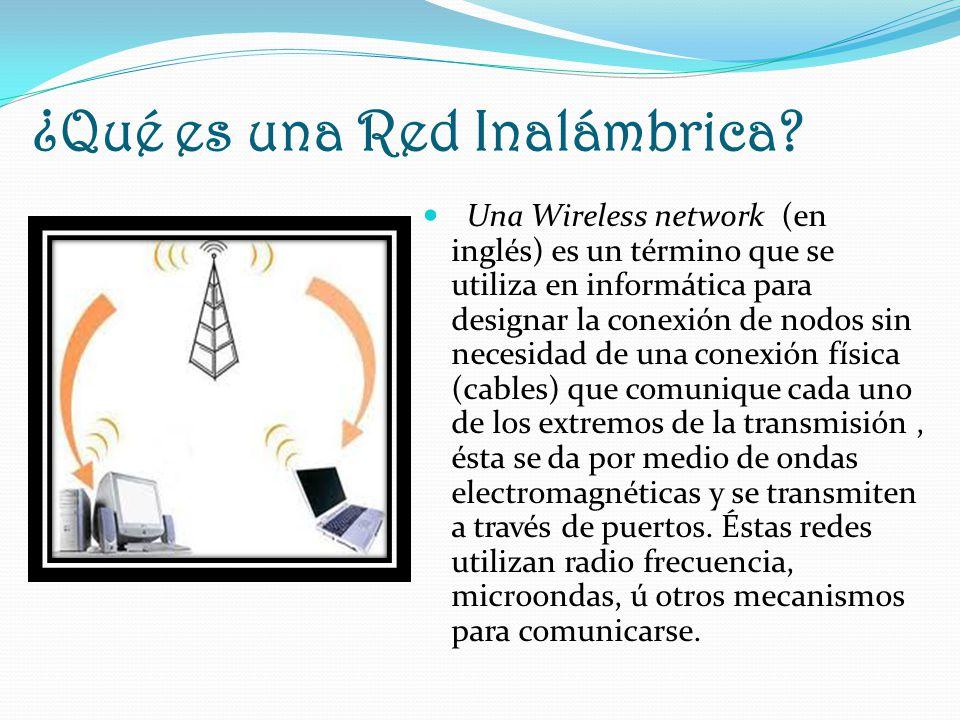 ¿Qué es una Red Inalámbrica