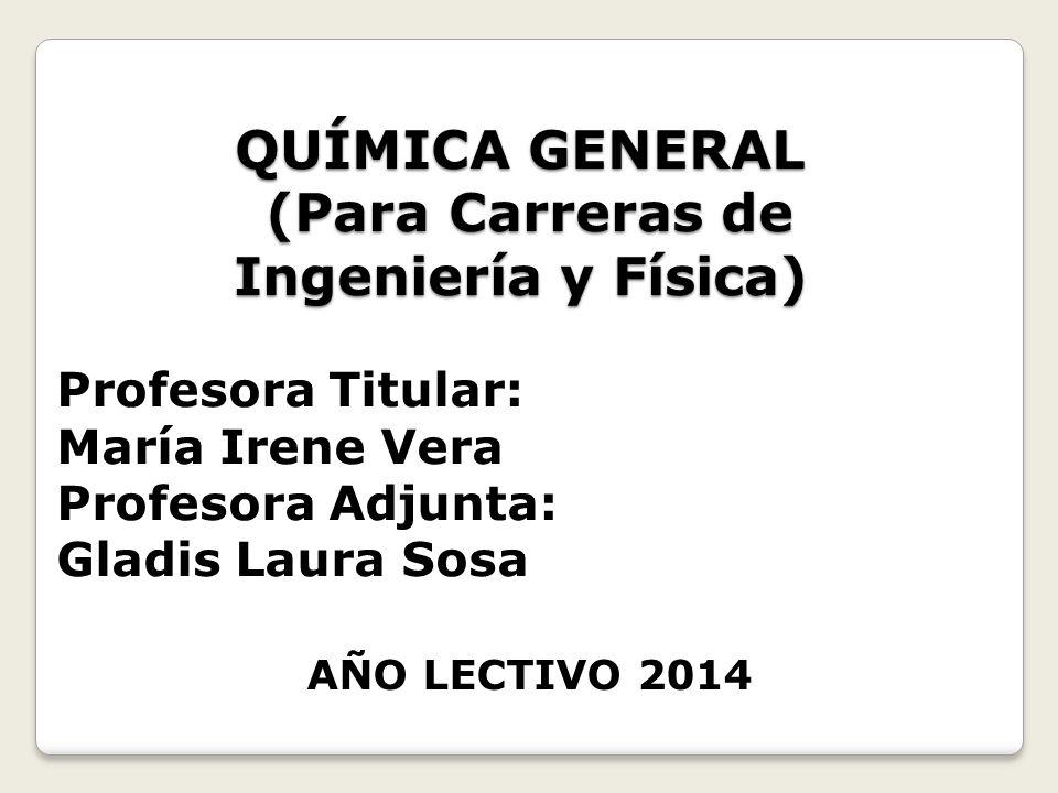 QUÍMICA GENERAL (Para Carreras de Ingeniería y Física)