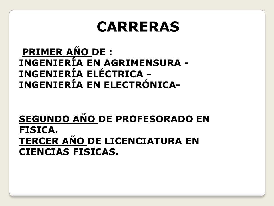 CARRERAS PRIMER AÑO DE :