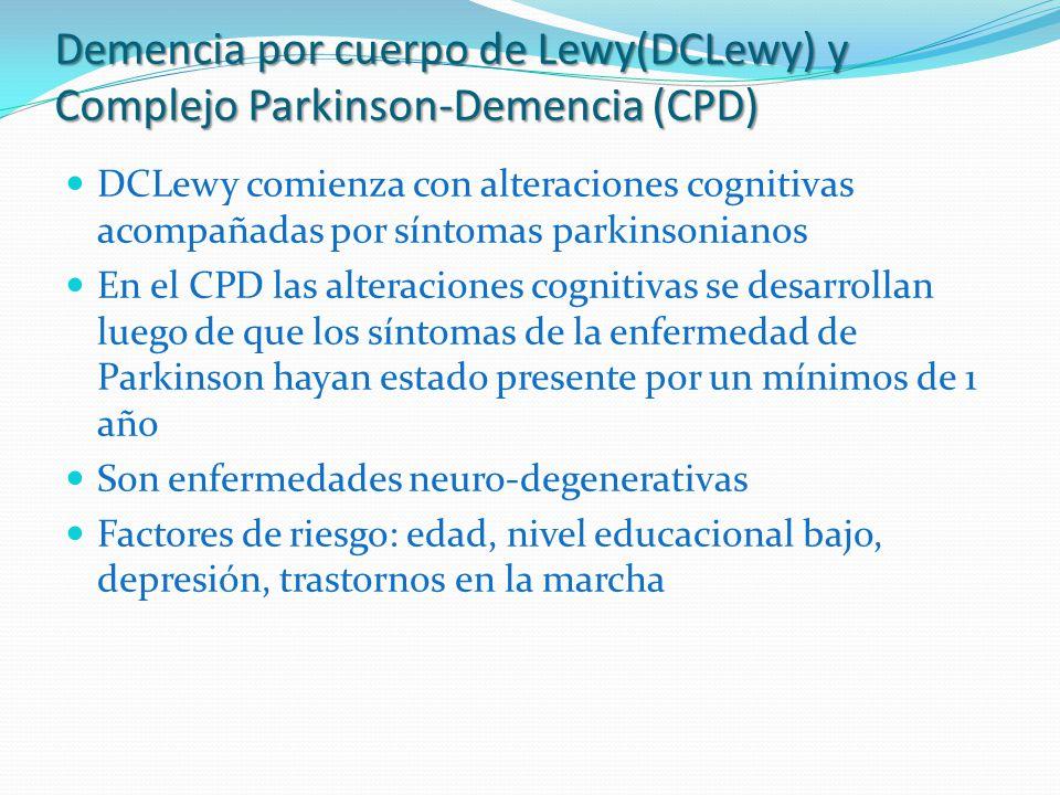 Demencia por cuerpo de Lewy(DCLewy) y Complejo Parkinson-Demencia (CPD)