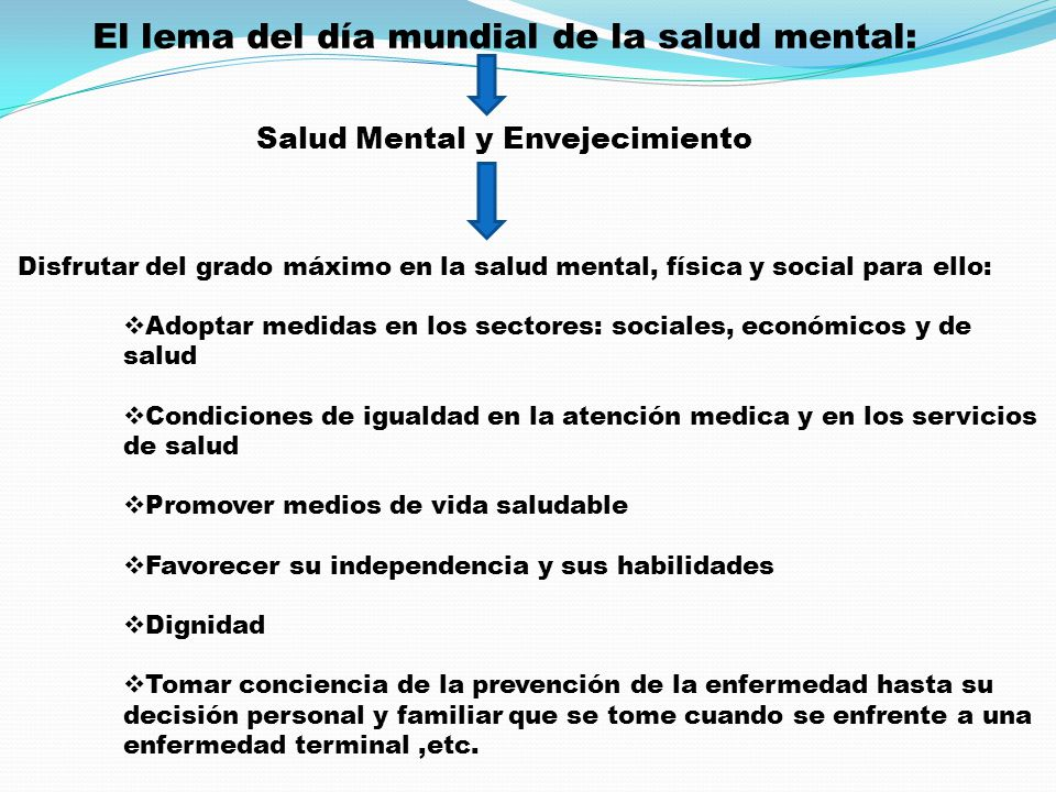 El lema del día mundial de la salud mental: