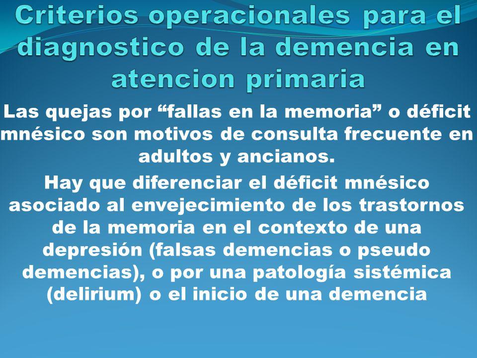 Criterios operacionales para el diagnostico de la demencia en atencion primaria