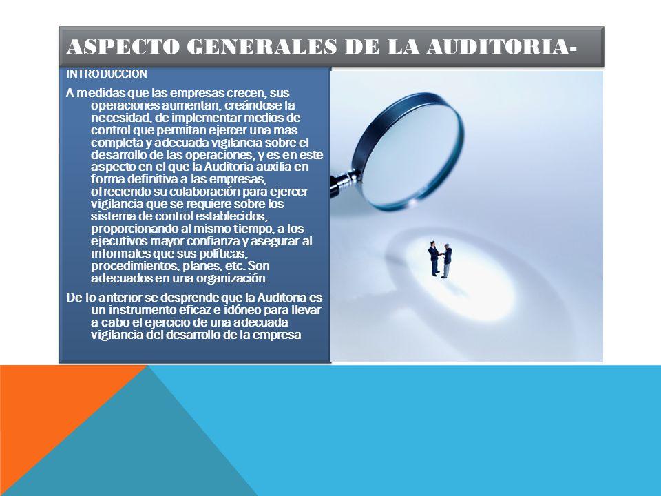 ASPECTO GENERALES DE LA AUDITORIA-