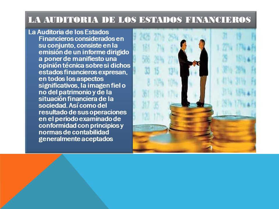 La auditoria de los estados financieros
