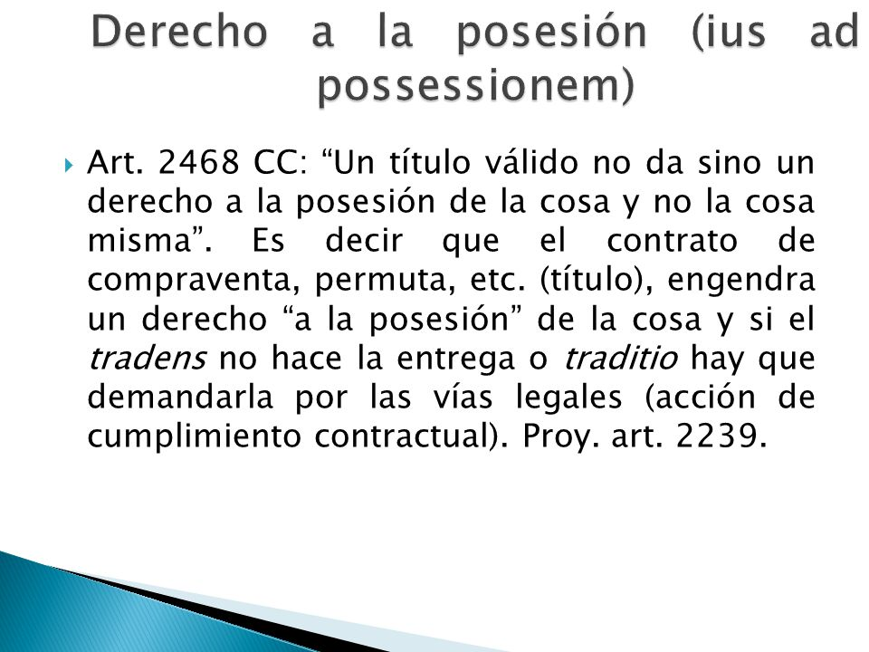 Derecho a la posesión (ius ad possessionem)