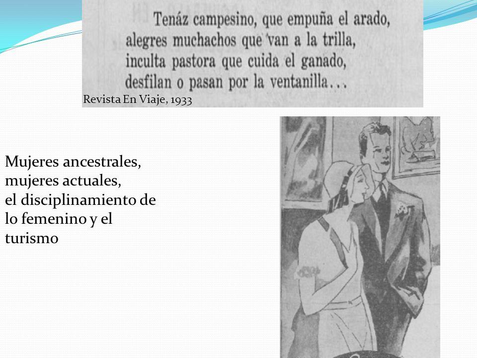 Mujeres ancestrales, mujeres actuales, el disciplinamiento de