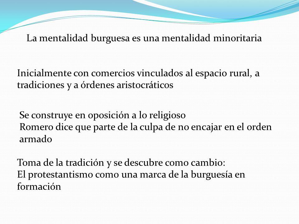 La mentalidad burguesa es una mentalidad minoritaria