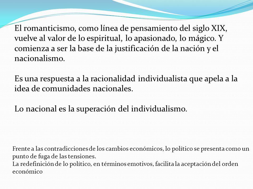 Lo nacional es la superación del individualismo.