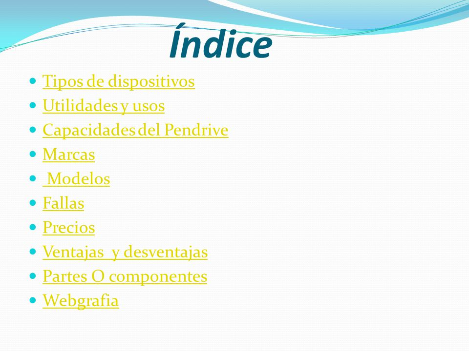 Índice Tipos de dispositivos Utilidades y usos