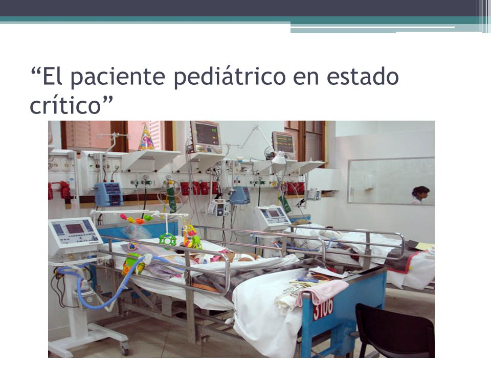 El paciente pediátrico en estado crítico