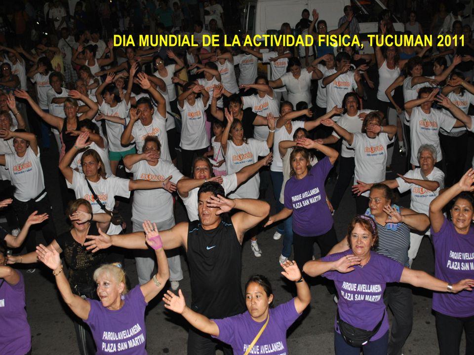 DIA MUNDIAL DE LA ACTIVIDAD FISICA, TUCUMAN 2011