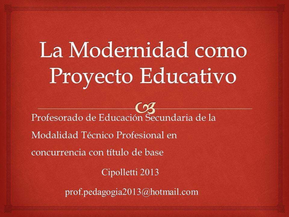 La Modernidad como Proyecto Educativo