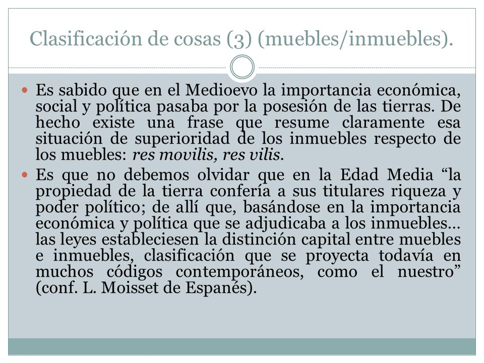Clasificación de cosas (3) (muebles/inmuebles).