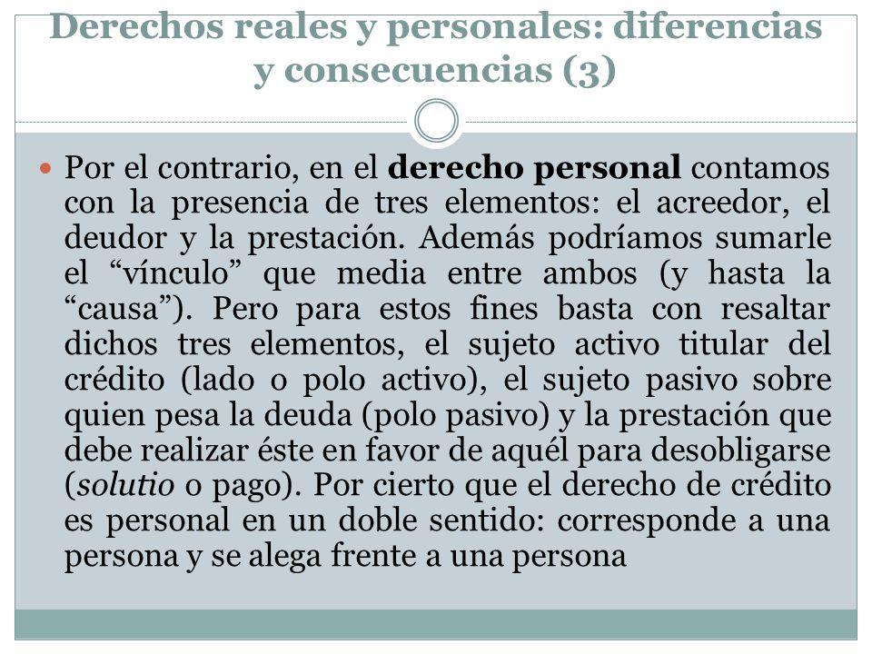 Derechos reales y personales: diferencias y consecuencias (3)
