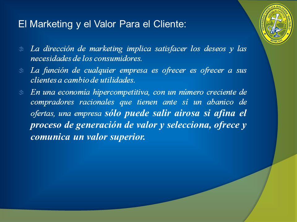 El Marketing y el Valor Para el Cliente:
