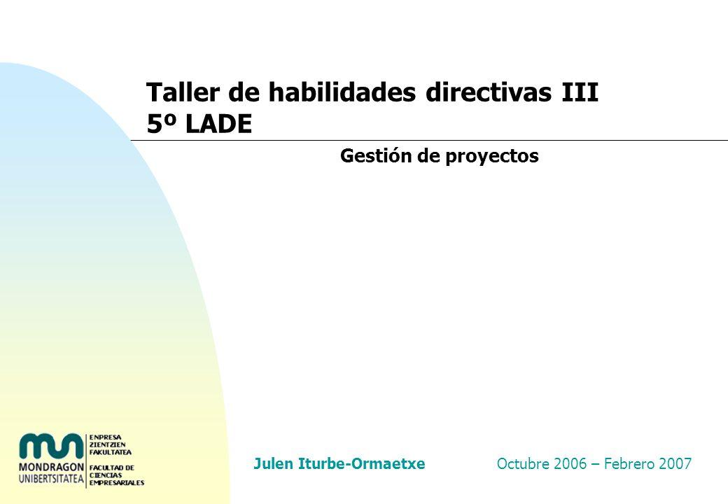 Taller de habilidades directivas III 5º LADE