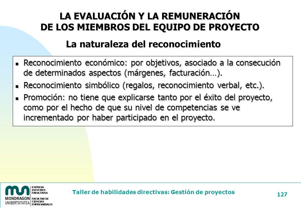 LA EVALUACIÓN Y LA REMUNERACIÓN DE LOS MIEMBROS DEL EQUIPO DE PROYECTO