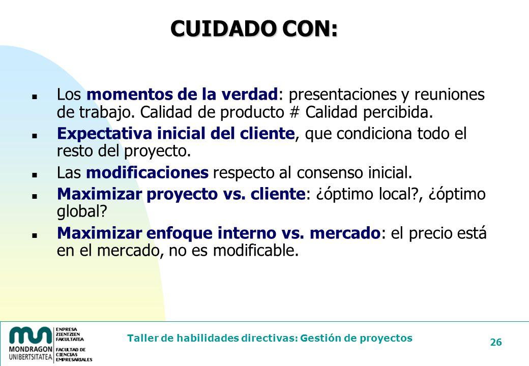 24/03/2017 CUIDADO CON: Los momentos de la verdad: presentaciones y reuniones de trabajo. Calidad de producto # Calidad percibida.