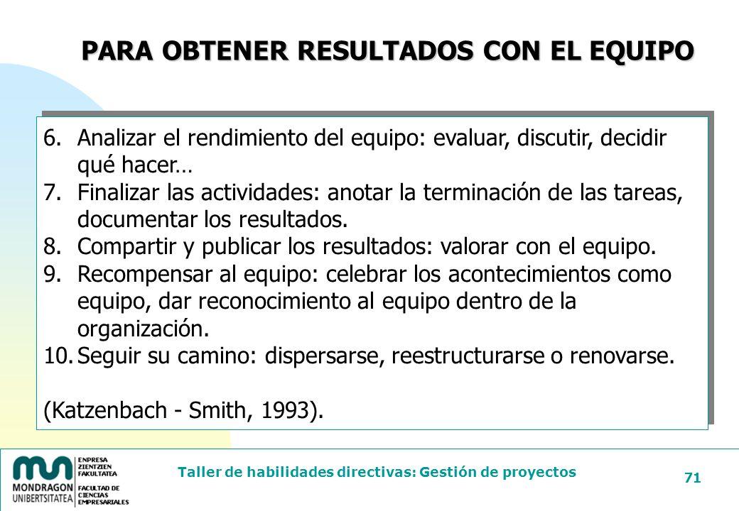 PARA OBTENER RESULTADOS CON EL EQUIPO