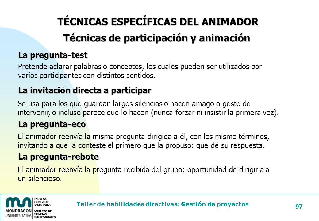 TÉCNICAS ESPECÍFICAS DEL ANIMADOR