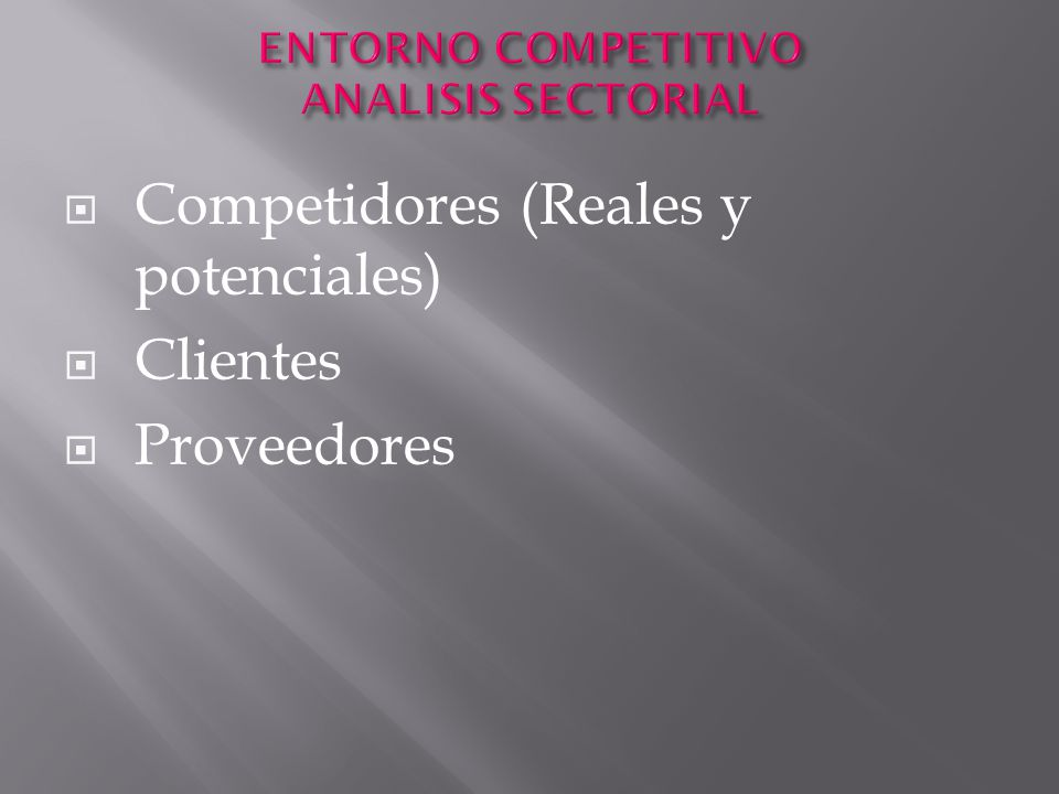 ENTORNO COMPETITIVO ANALISIS SECTORIAL