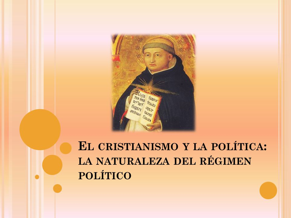El cristianismo y la política: la naturaleza del régimen político