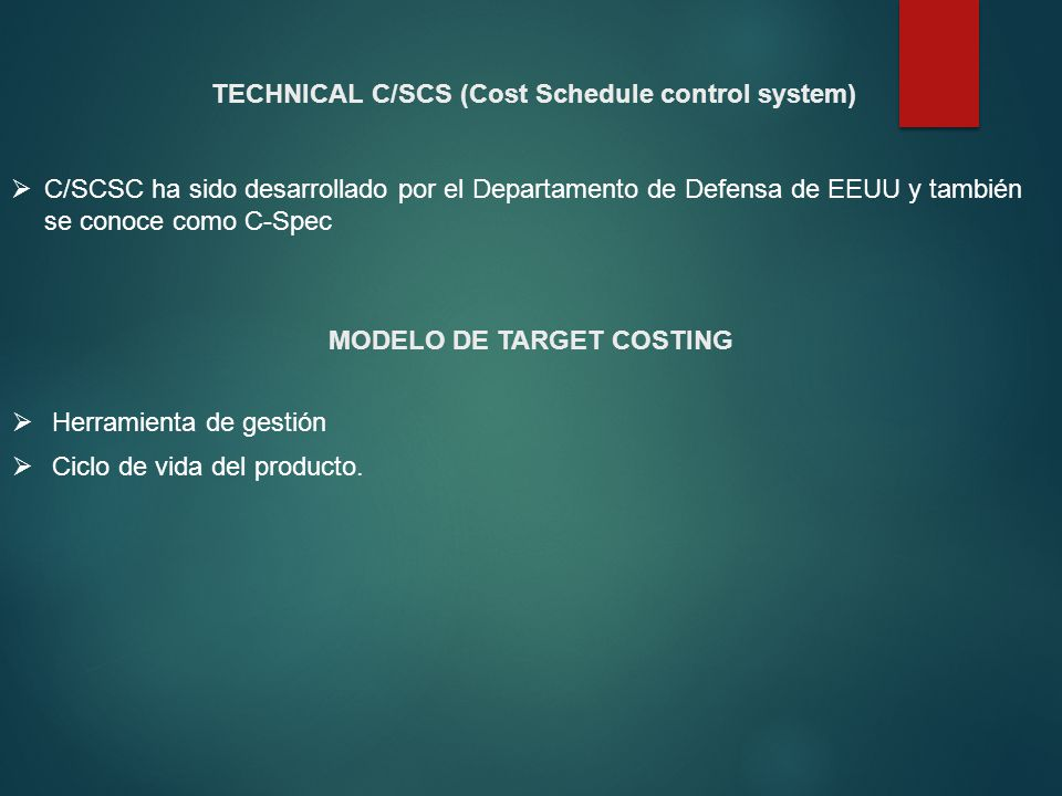 TECHNICAL C/SCS (Cost Schedule control system)