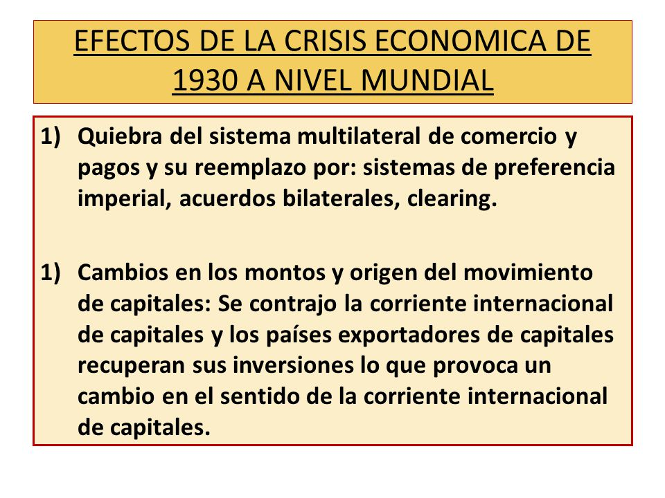 EFECTOS DE LA CRISIS ECONOMICA DE 1930 A NIVEL MUNDIAL