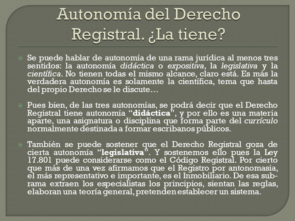 Autonomía del Derecho Registral. ¿La tiene