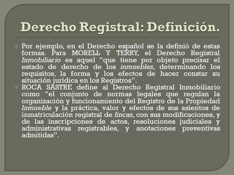 Derecho Registral: Definición.
