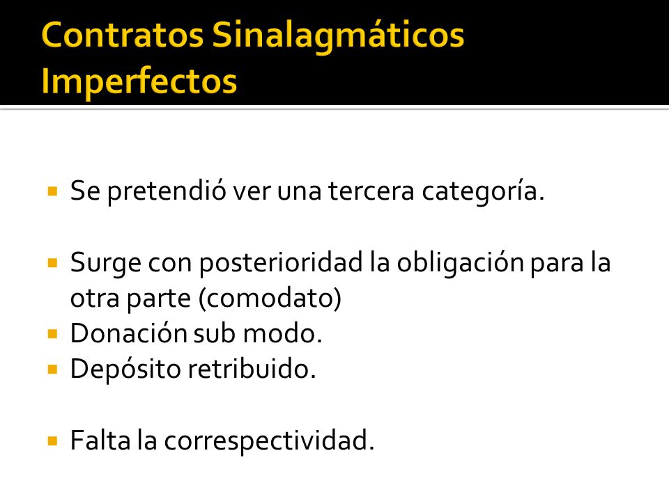 Contratos Sinalagmáticos Imperfectos