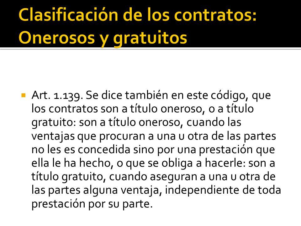 Clasificación de los contratos: Onerosos y gratuitos