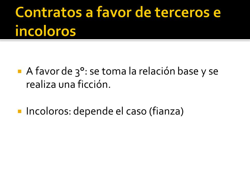 Contratos a favor de terceros e incoloros